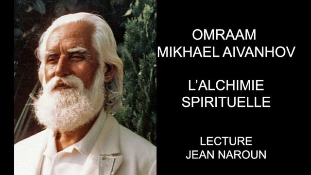 2-5 L'Alchimie Spirituelle Omraam Mikhaël Aïvanhov