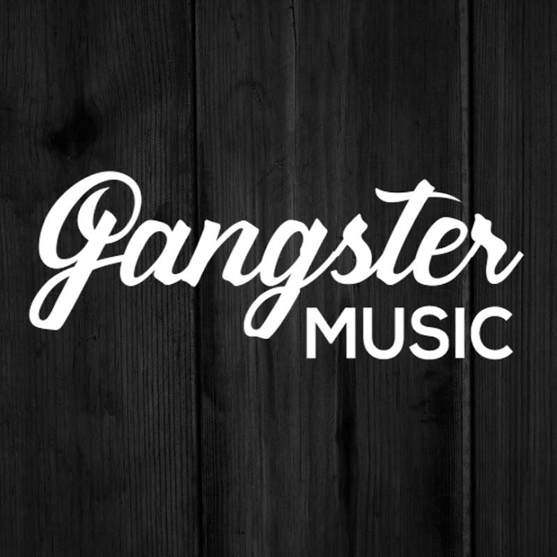 GANGSTER MUSIC