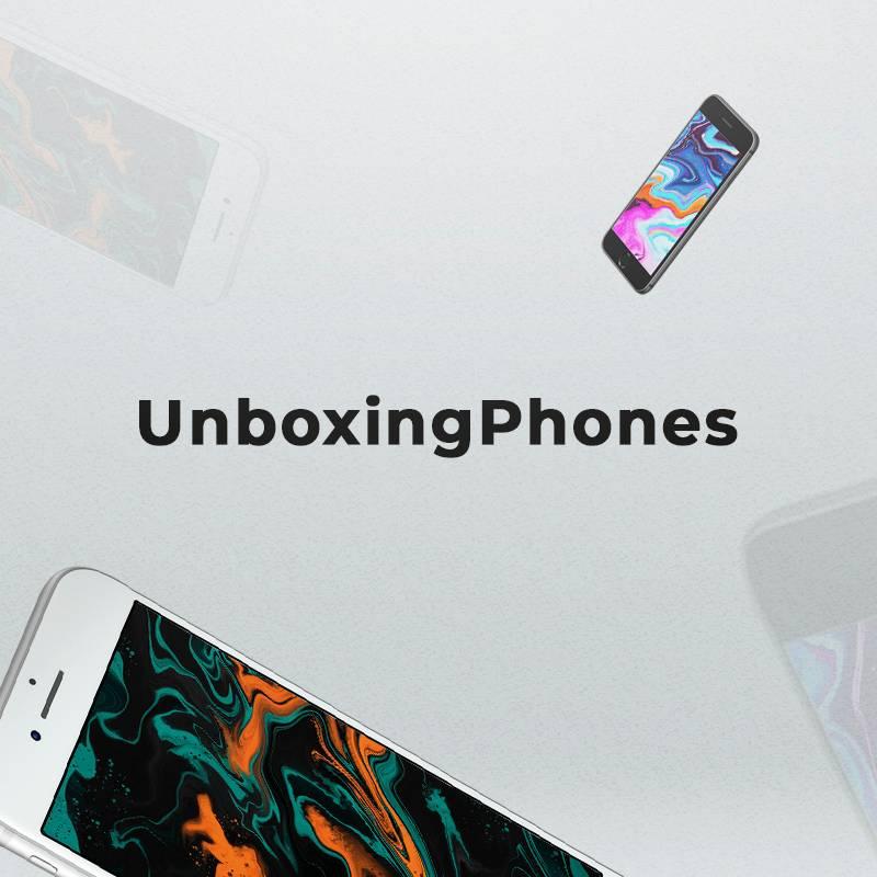 UnboxingPhones